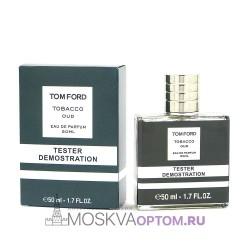 Тестер Tom Ford Tobacco Oud 50 мл унисекс