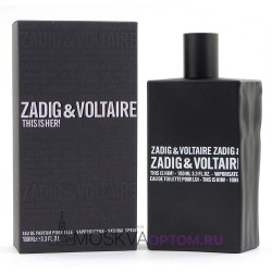 Zadig & Voltaire This is Him! Edp, 100 ml (LUXE евро)