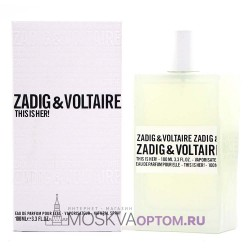 Zadig & Voltaire This is Her! Edp, 100 ml (LUXE евро)